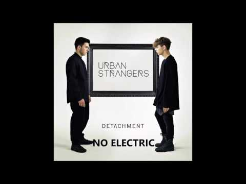 Urban Strangers- No Electric (Audio)