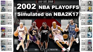 2002 NBA PLAYOFFS SIMULATED IN NBA2K17!!!