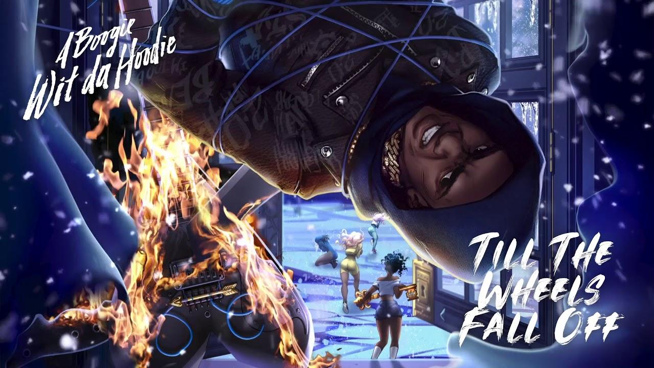 A Boogie Wit Da Hoodie - Till The Wheels Fall Off [Official Audio]