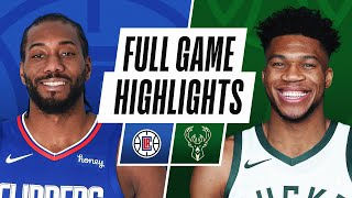 Milwaukee Bucks vs LA Clippers | February 28, 2021