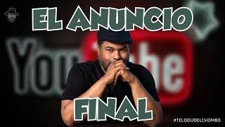 El Chombo presenta : EL ANUNCIO FINAL ! 👀