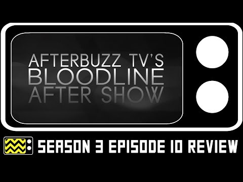 Bloodline Season 3 Episode 10  w/ Jamie McShane  AfterBuzz TV