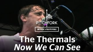 The Thermals - Now We Can See - Pitchfork Music Festival 2009