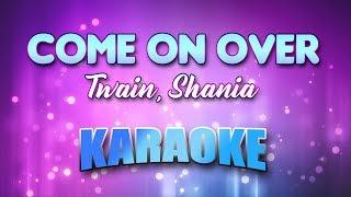 Twain, Shania - Come On Over (Karaoke version with Lyrics)
