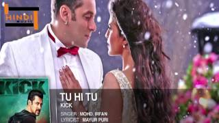 Hindi Songs 2014 Hits New   Tu Hi Tu Kick Songs   Indian Movies Songs 2014 New