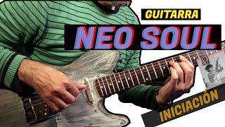 Cómo tocar la GUITARRA NEO SOUL Starter Pack | Tipos de acordes, voicings, creación de progresiones