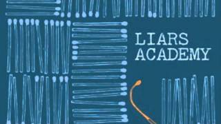 Watch Liars Academy Meanstreets video