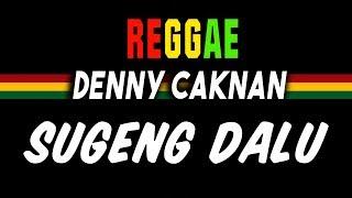 Reggae Ska Sugeng dalu - Denny Caknan   SEMBARANIA
