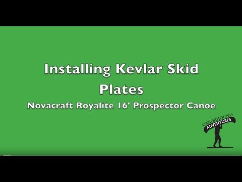 Installing Kevlar Skid Plates on to a Royalex Canoe