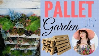 Pallet Garden ~ DIY ~ Easy to follow instructions!