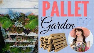 Pallet Garden ~ DIY ~ Easy to follow instructions!