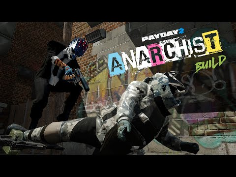 PAYDAY 2: Consejos para ANARCHIST Build | Death Sentence OD