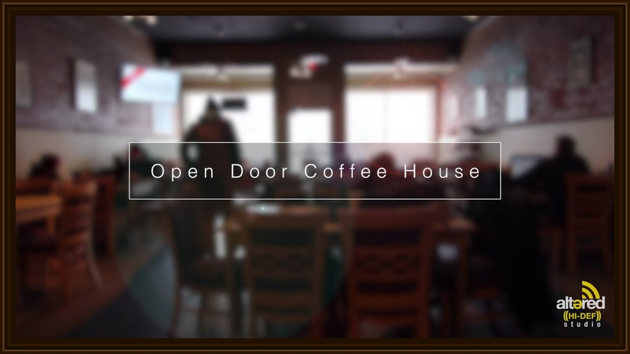 Open Door Coffee House & Open Door Coffee House - YouTube