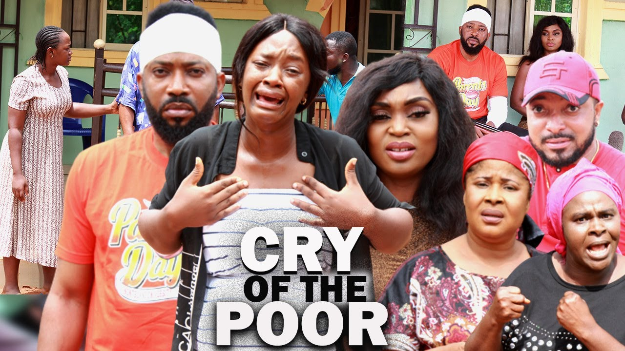 Download CRY OF THE POOR (NEW FREDRICK LEONARD MOVIE) LUCHI DONALD - 2021 LATEST NIGERIAN MOVIES/NOLLYWOOD