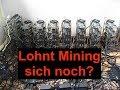 Lohnt sich Bitcoin Mining noch??