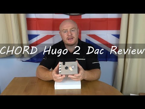 Chord Hugo 2 HiFi Dac Section Review - Have Chord Electronics Really moved things on with the Hugo 2