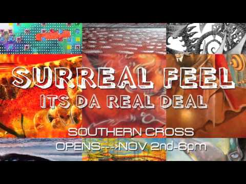 Surreal Feel It's Da Real Deal Interview