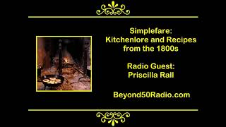 Simplefare: Kitchenlore and Recipes from the 1800s