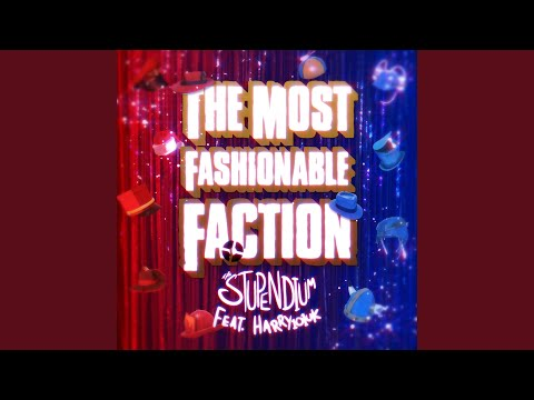 The Most Fashionable Faction (A Cappella) (feat. Harry Callaghan)