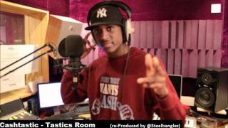 Cashtastic - Tastic's Room (Re-Produced by @steelbanglez)  Twitter: @cashtasticmusic thumbnail