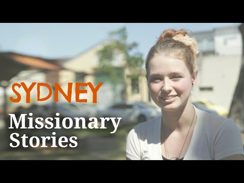 Missionary Stories #1 Part I - Sydney