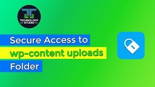 How to Secure Access to wp-content uploads folder | WordPress Security Tips 2018