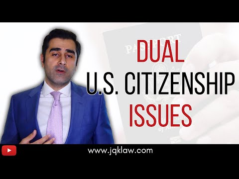 Dual Citizenship Issues After Getting U.S. Citizenship