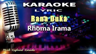 Rana Duka Karaoke Tanpa Vokal