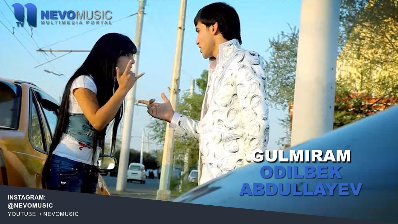 Download Odilbek Abdullayev - Gulmiram | Одилбек Абдуллаев - Гулмирам