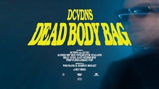 Смотреть клип Dcvdns - Dead Body Bag