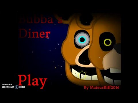 Scratch FNAF Fan Games! - #1 Bubba's Diner