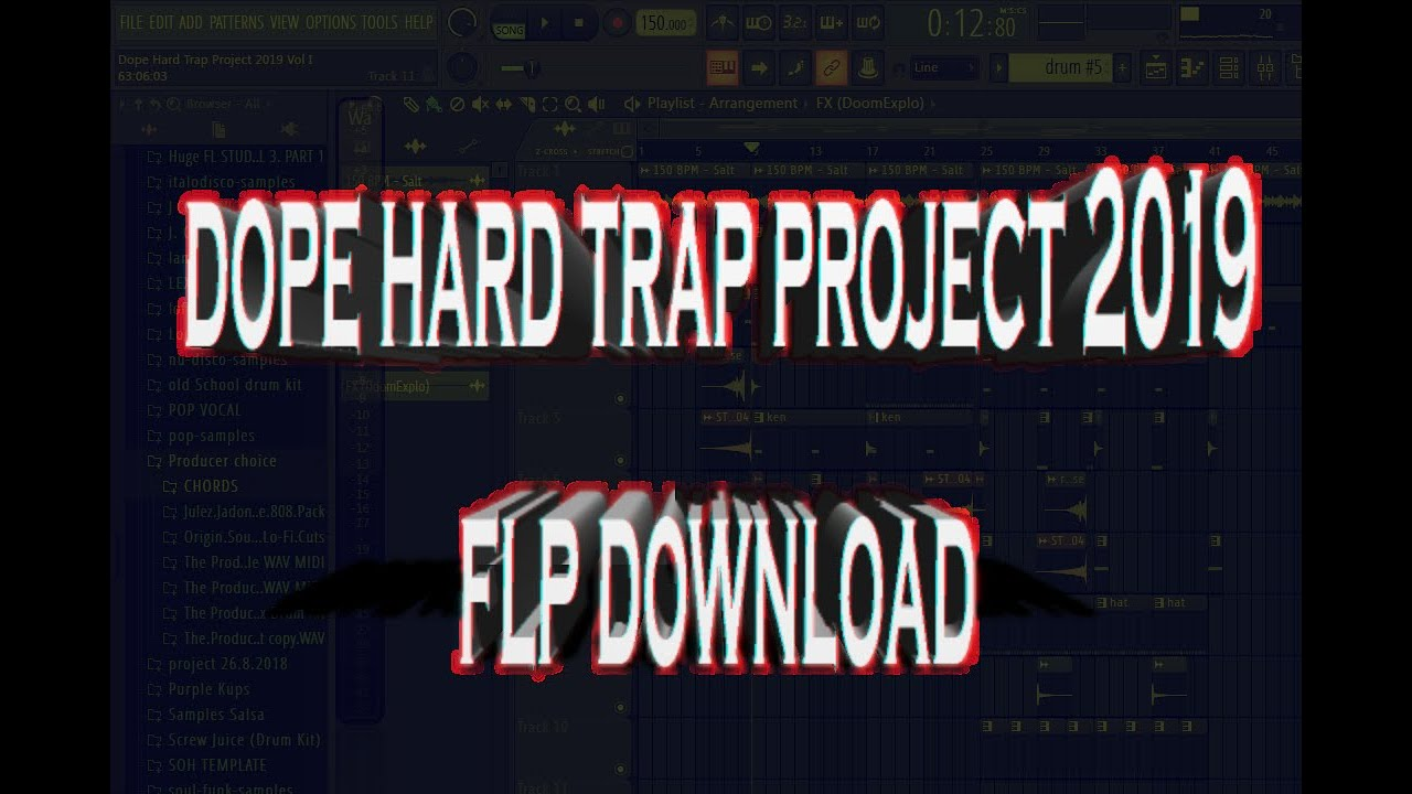 Dope Hard Trap 2019 Project Vol I (FLP )