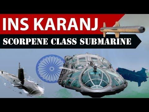 INS Karanj - भारत की नई पनडुब्बी INS करंज - India Launches Scorpene Class submarine INS Karanj