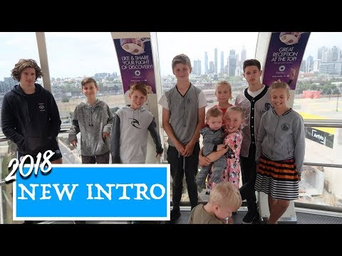 Our NEW INTRO 2018 | Family of 12