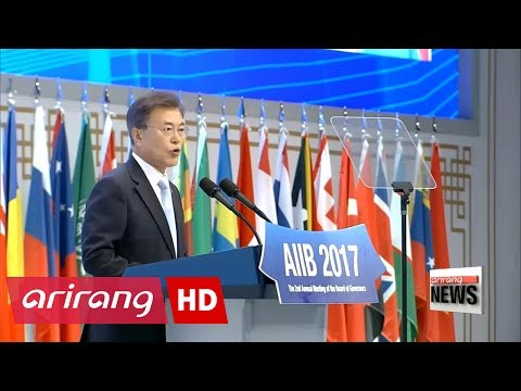 President Moon welcomes second annual meeting of China-led AIIB