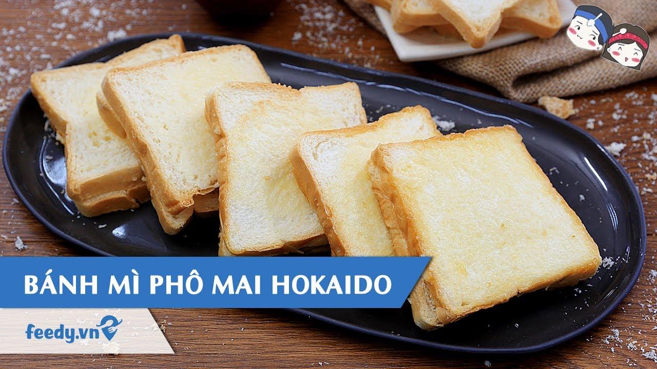 Hướng dẫn cách làm Bánh mì phô mai Hokkaido với #Feedy