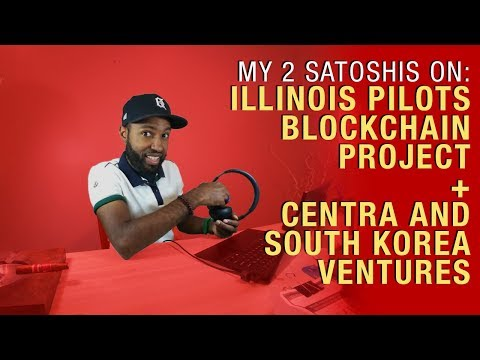 State of Illinois Pilots Blockchain Project for Birth Certificates and Centra Goes to Korea
