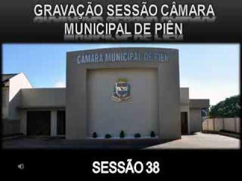 Áudio da 38ª Sessão Ordinária da Câmara Municipal de Piên