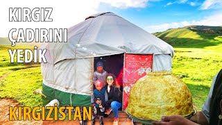 Kırgız Çadırını Yedik - Kırgızistan