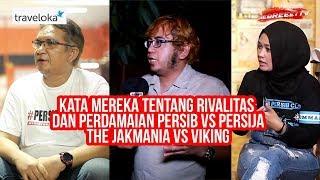 Download Video Kata Mereka Tentang Rivalitas dan Perdamaian Persib Vs Persija, The Jakmania Vs Viking MP3 3GP MP4