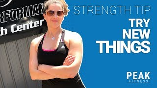 Strength Tip | Try New Things