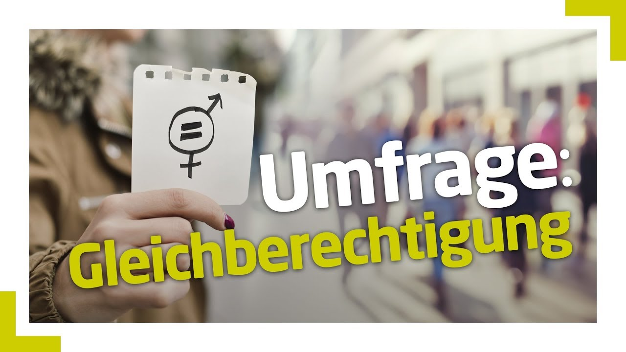 Download Straßenumfrage: Sind Frauen und Männer gleichberechtigt?