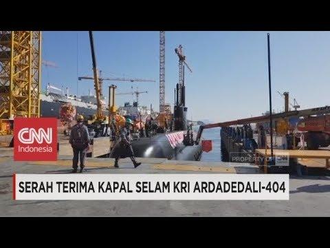 Serah Terima Kapal Selam KRI Ardadedali-404 dari Korea Selatan