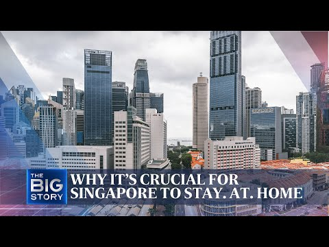 Why it's crucial for Singapore to STAY. AT. HOME | The Straits Times