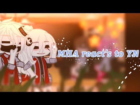 Download MHA react's to YN ✨✋👉👈✨✨🏳️🌈❤️🧡💛💚💙💜🤎🖤🤍🥺