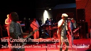 Mint Condition: Pretty Brown Eyes - Live At Wolfe Creek