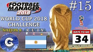 FM18 World Cup Challenge | Nation 8: Argentina | E15: TIME TO STEP UP! | Football Manager 2018