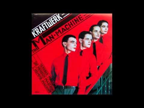 Kraftwerk - The Man Machine (Remastered), HQ
