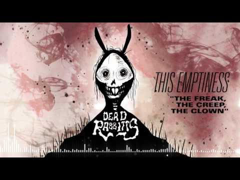 THE DEAD RABBITTS - The Freak, The Creep, The Clown (Official Stream)