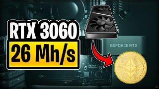 RTX 3060 Mining ETH 26Mh/s | Nvidia News